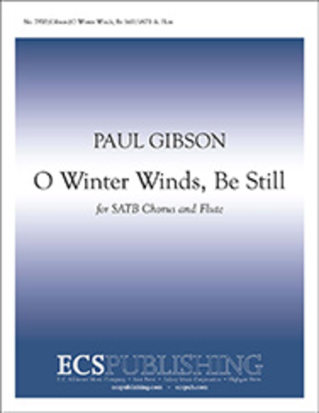 O Winter Winds, Be Still