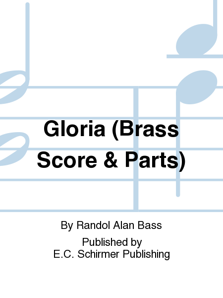 Gloria (Brass Score & Parts)