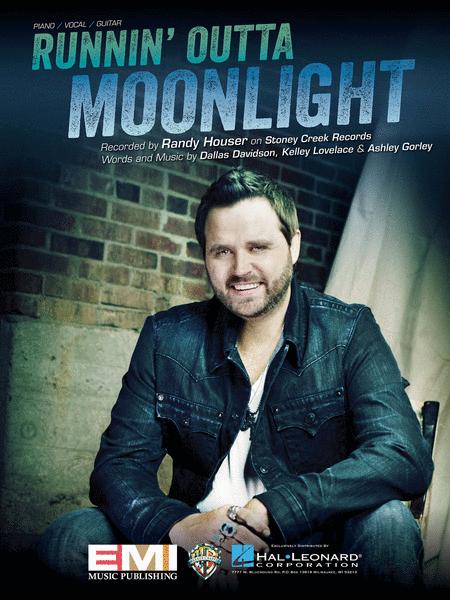 Runnin' Outta Moonlight