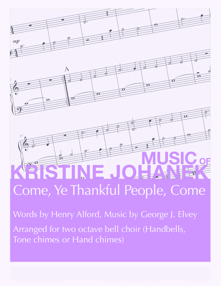 Come, Ye Thankful People, Come (2 Octave Handbell, Hand Chimes or Tone Chimes)