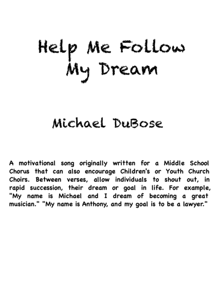 Help Me Follow My Dream