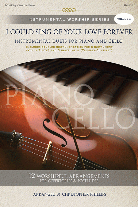 I Could Sing Of Your Love Forever Piano/Cello Songbook With Listening Cd