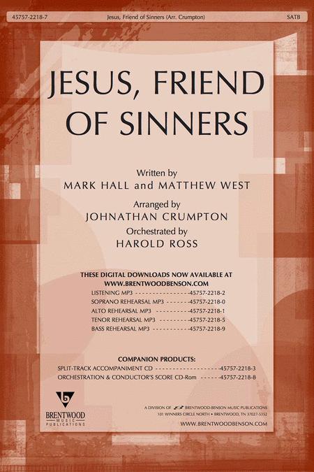 Jesus, Friend Of Sinners Anthem