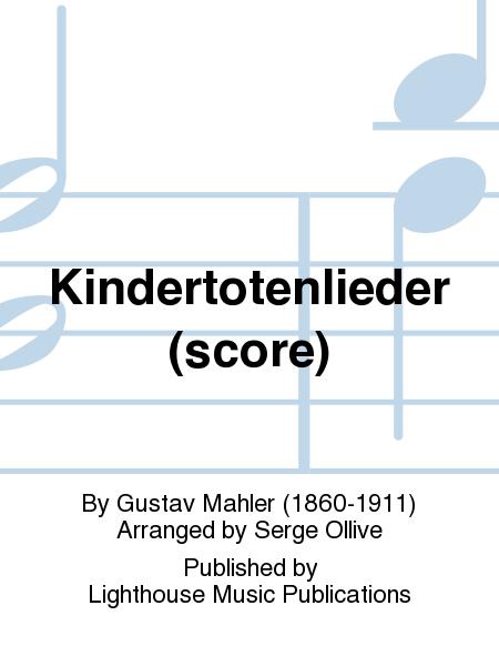 Kindertotenlieder (score)