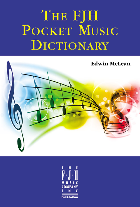 The FJH Pocket Music Dictionary