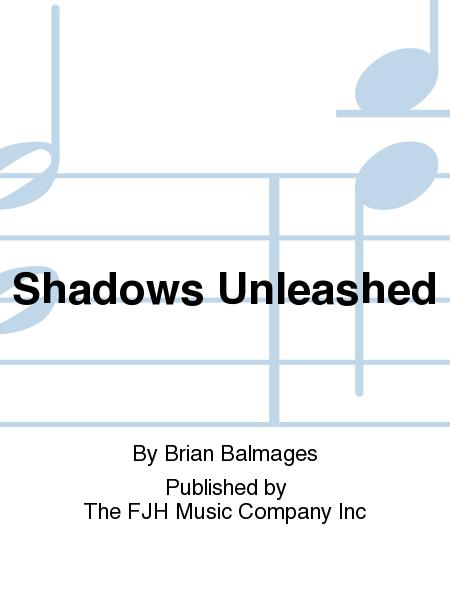 Shadows Unleashed Sheet Music By Brian Balmages Sheet