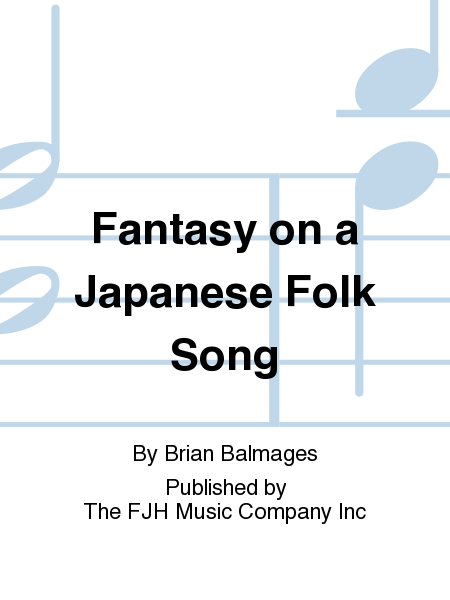 Fantasy on a Japanese Folk Song