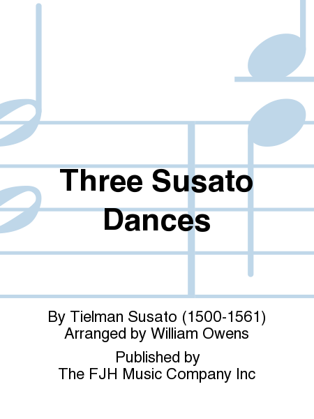 Three Susato Dances