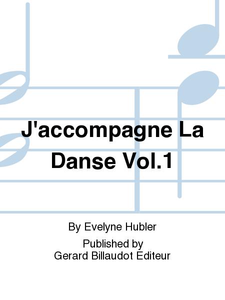 J'accompagne La Danse Vol.1