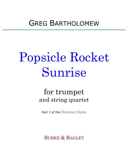 Popsicle Rocket Sunrise (trumpet & string quartet)