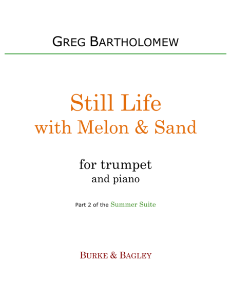 Still Life with Melon & Sand (trumpet & piano)