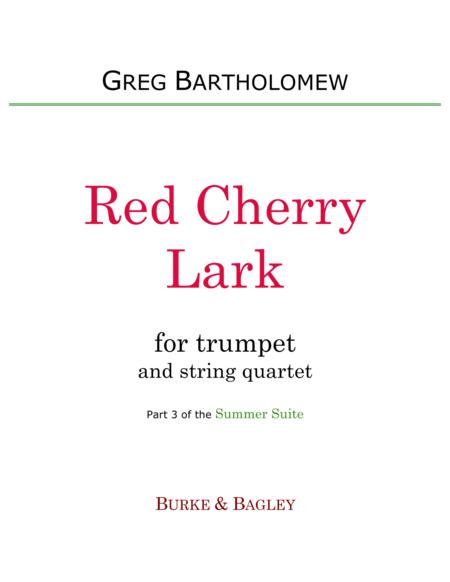 Red Cherry Lark (trumpet & string quartet)