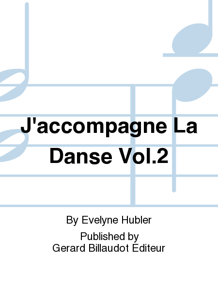 J'accompagne La Danse Vol.2