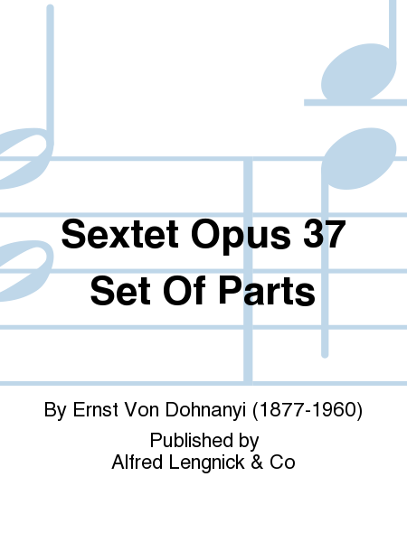 Sextet Opus 37 Set Of Parts