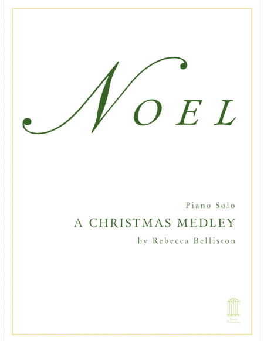 Noel: A Christmas Medley (Piano Solo)