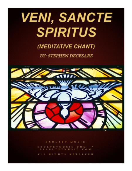 Veni, Sancte Spiritus (Meditative Hymn)