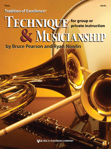 Tradition of Excellence: Technique and Musicianship - Flute