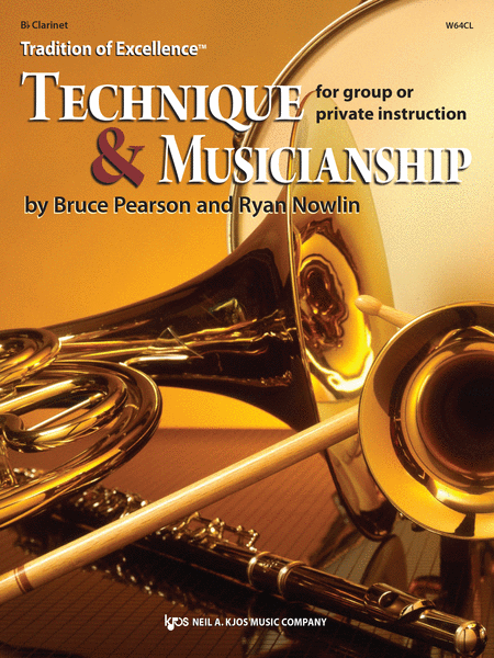 Tradition of Excellence: Technique and Musicianship - Bb Clarinet