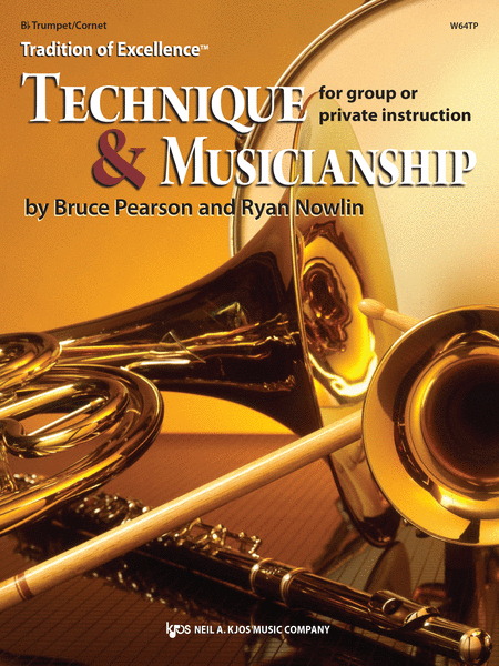 Tradition of Excellence: Technique and Musicianship - Bb Trumpet/Cornet