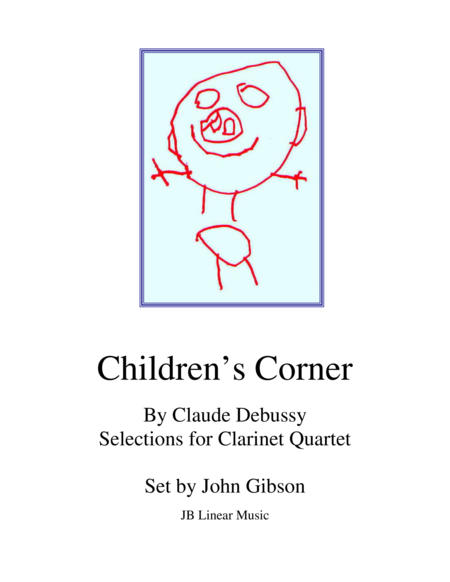 Debussy Children's Corner for Clarinet Quartet