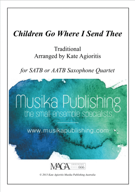 Children Go Where I Send Thee - For Saxophone Quartet