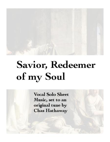 Savior Redeemer of My Soul
