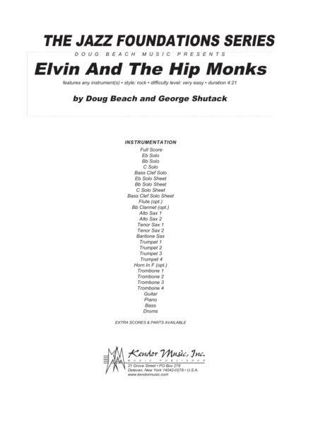 Elvin And The Hip Monks - Full Score