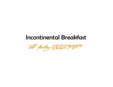 Incontinental Breakfast