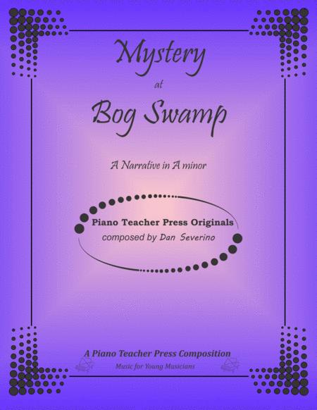Mystery at Bog Swamp