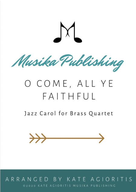 O Come All Ye Faithful - Jazz Arrangement in 5/4 for Brass Quartet