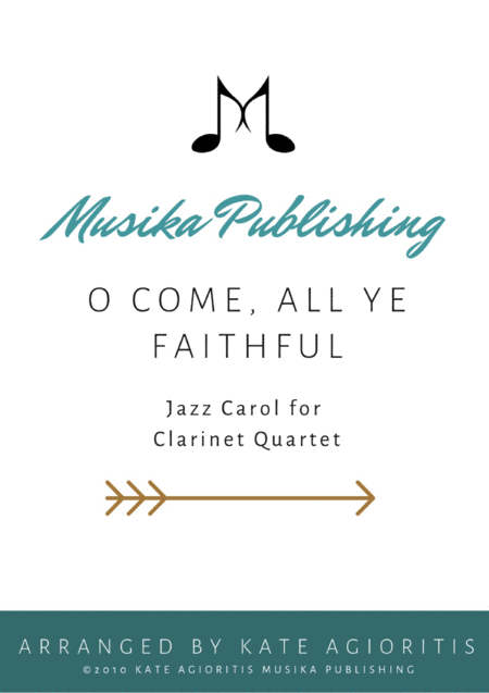O Come All Ye Faithful - Jazz Arrangement in 5/4 for Clarinet Quartet
