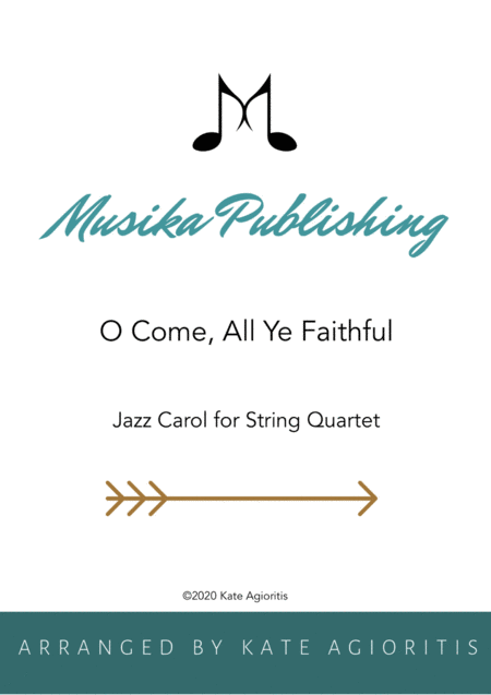 O Come All Ye Faithful - Jazz Arrangement in 5/4 for String Quartet