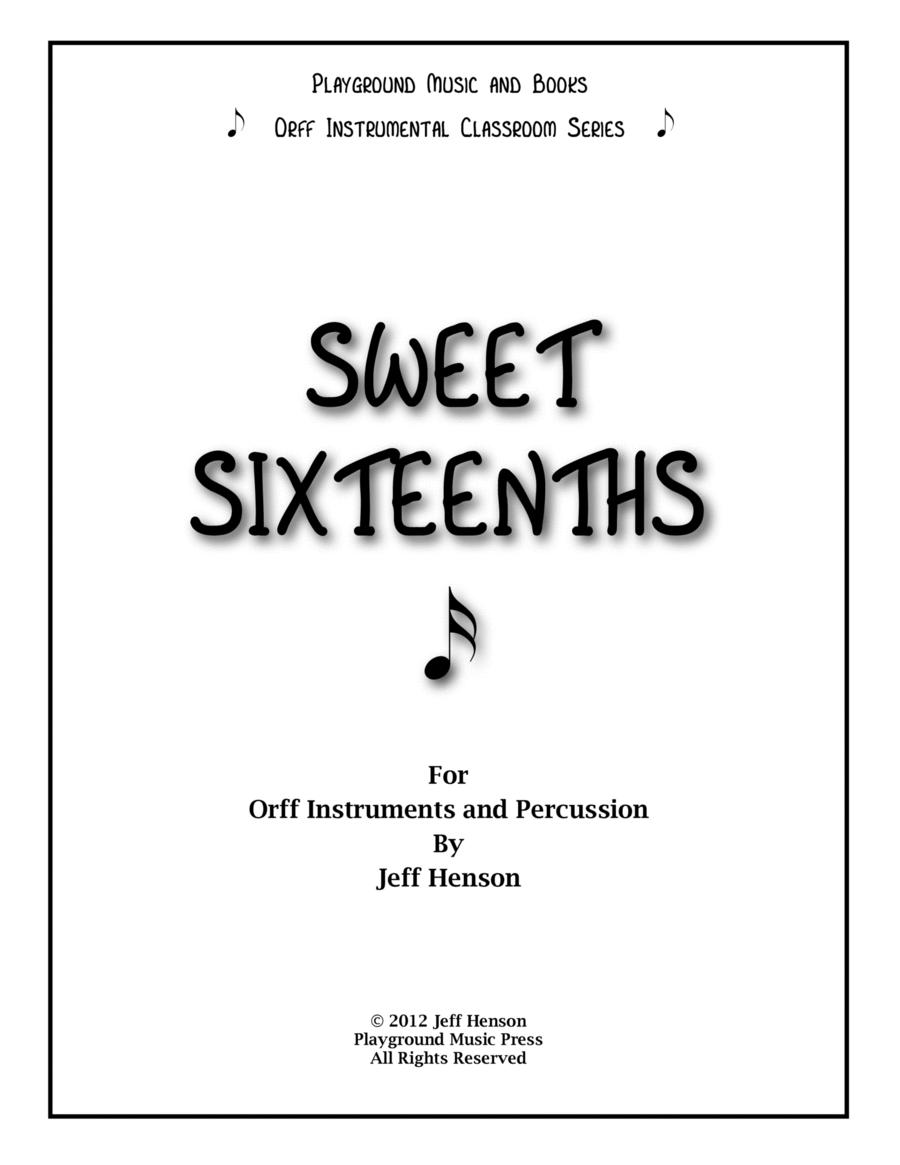 Sweet Sixteenths