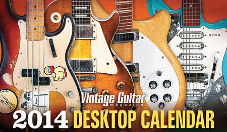 2014 Vintage Guitar Magazine Desktop Calendar