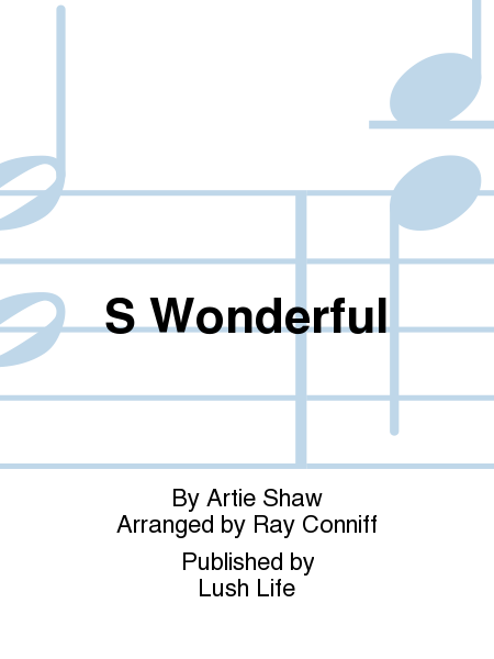 S Wonderful