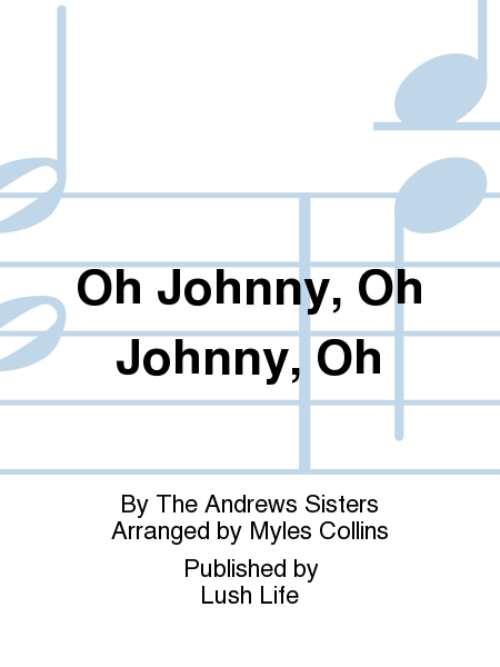 Oh Johnny, Oh Johnny, Oh
