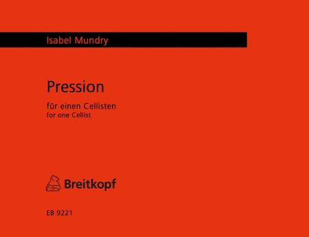 Pression fur einen Cellisten (Neufassung 2010)