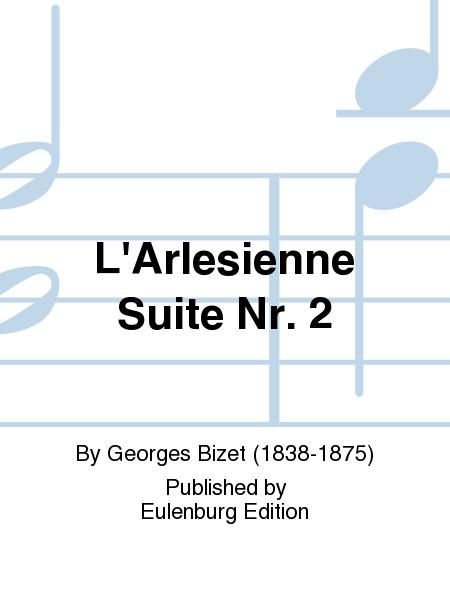L'Arlesienne Suite Nr. 2