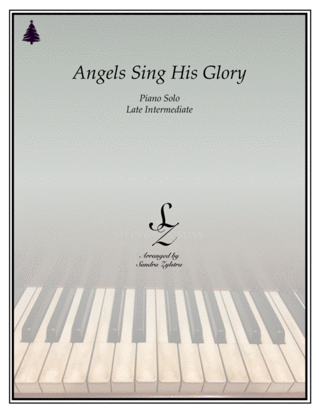 Angels Sing His Glory