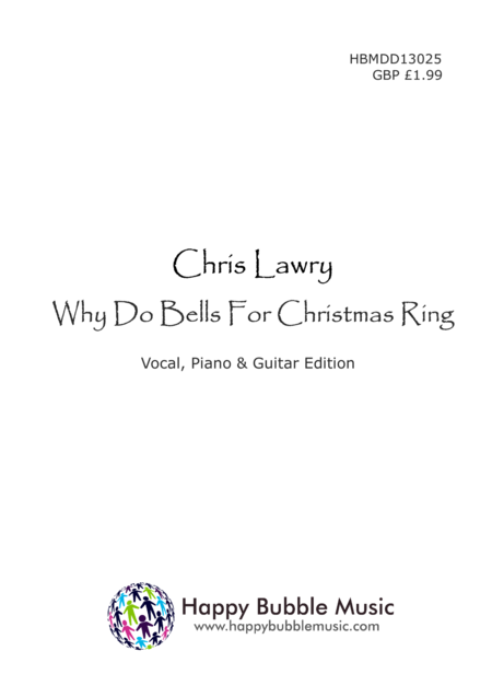 Why Do Bells for Christmas Ring? (Piano Vocal Guitar Score) A Children's Carol