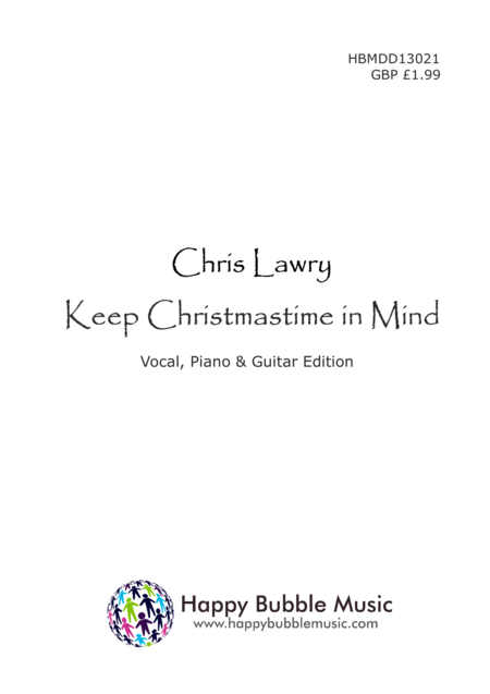 Keep Christmastime in Mind (Piano Vocal Guitar Score)