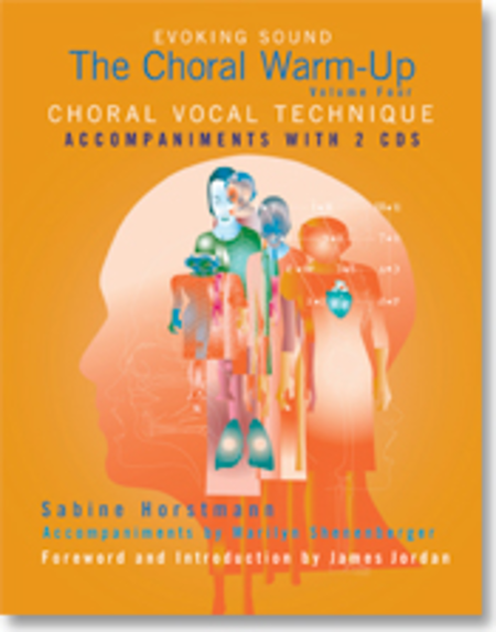 The Choral Warm-Up: Choral Vocal Technique - Accompaniment edition with CDs