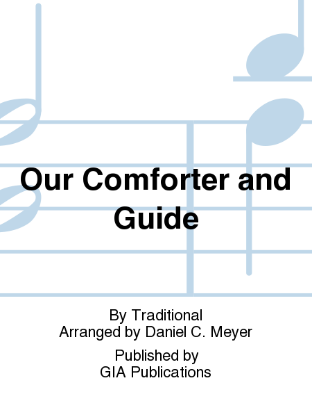 Our Comforter and Guide