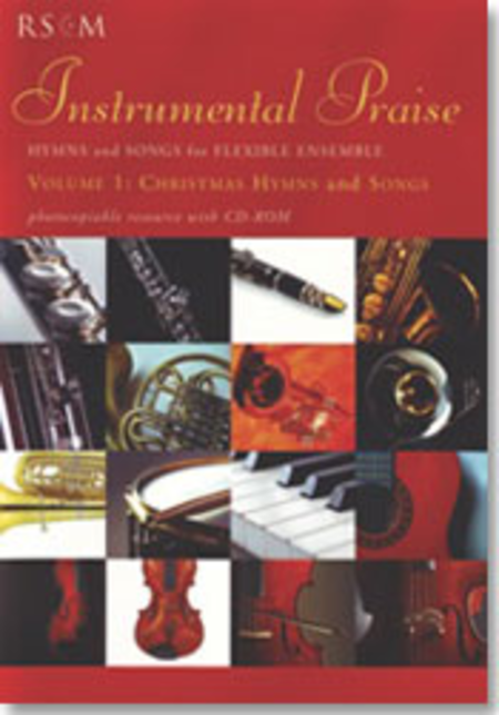 Instrumental Praise - Volume 1: Christmas Hymns and Songs
