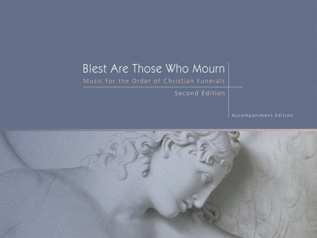 Blest Are Those Who Mourn, Second Edition - Keyboard edition