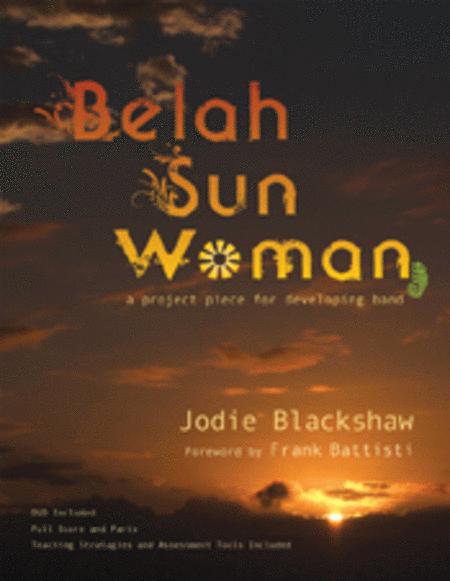 Belah Sun Woman