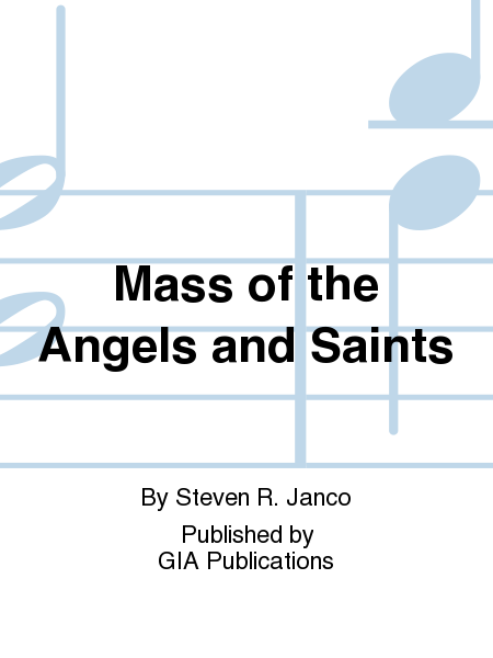 Mass of the Angels and Saints