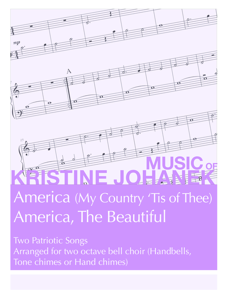 America & America the Beautiful (2 octave handbells, tone chimes or hand chimes)