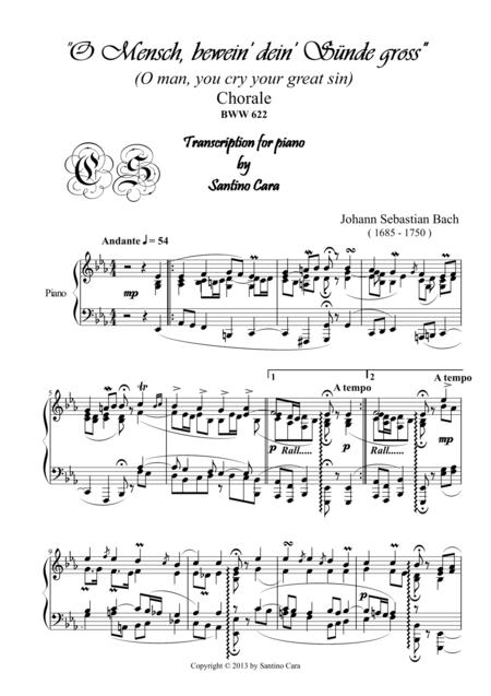 O Mensch, bewein' dein' Sünde gross - Chorale - BWV622 for piano