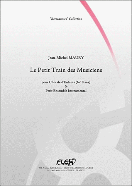 Le Petit Train Des Musiciens - Children's Choir And Small Ensemble